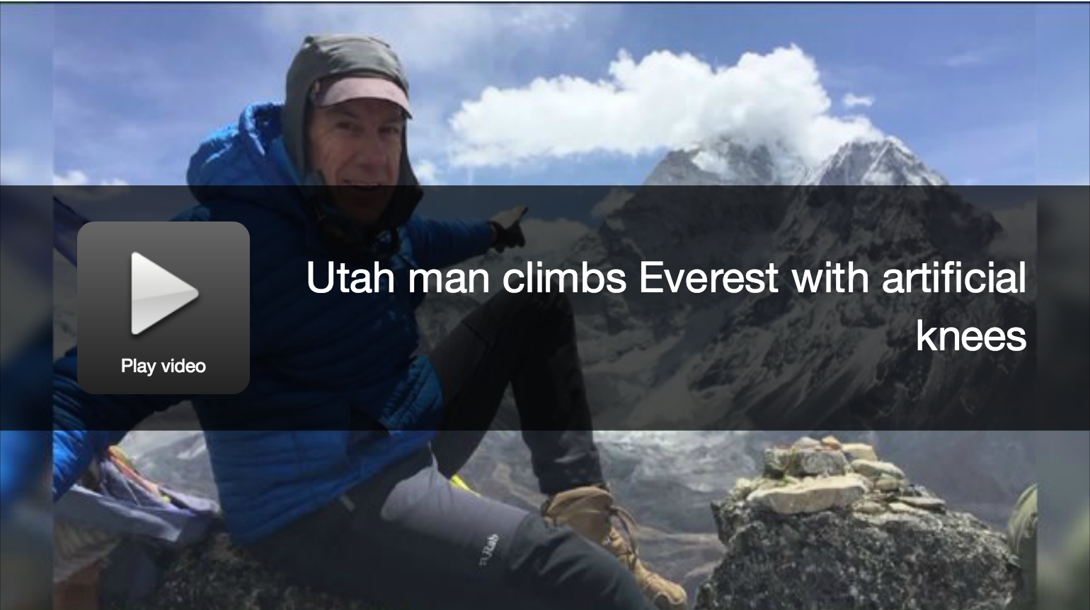 Via Fox13 News: Utahn believed to be first to summit Everest with artificial knees Image